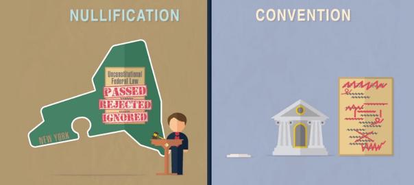 Nullification vs. Constitutional Convention