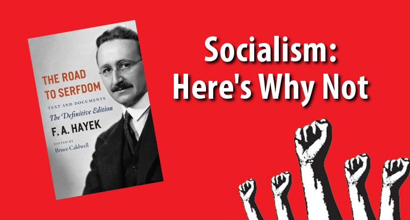 Socialism: Here's Why Not