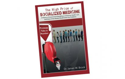 'The High Price of Socialized Medicine' by Dr. James W. Brook