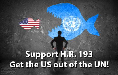 New Revelations Encourage US to Fully Withdraw from the UN!