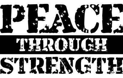 Peace through Strength – North Korea & Iran vs. America