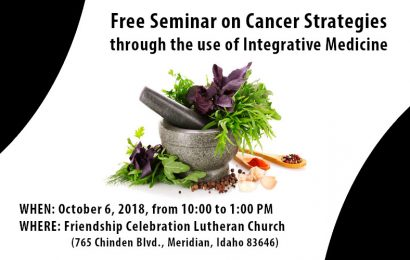 Free Seminar on Cancer Strategies through the use of Integrative Medicine