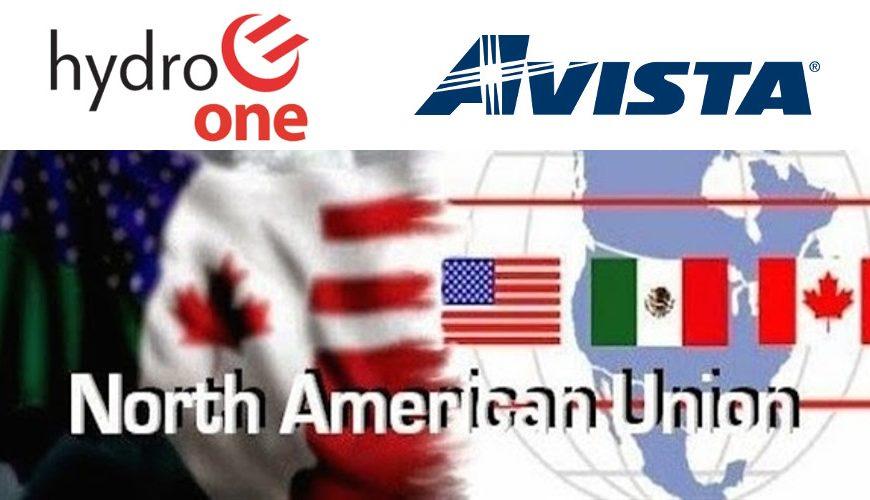 Avista/Hydro One Presses On – Next Stop, North American Union